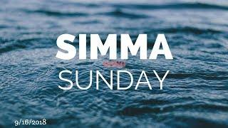 """SIMMA DUNG SUNDAY"" - GIO GUARDIAN - 9-16-18"