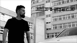 Bushido - 11.September (HQ) [Lyrics + Free Download]