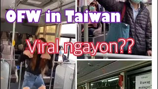Download Mp3 Viral In Taiwan// Ofw Na Sumasayaw Sa Isang Bus// Kapwa Ka Ofw Nagagalit?