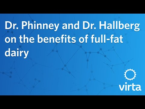 Dr. Phinney and Dr. Hallberg on the benefits of full-fat dairy