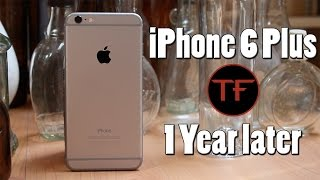 iphone 6 plus review one year later