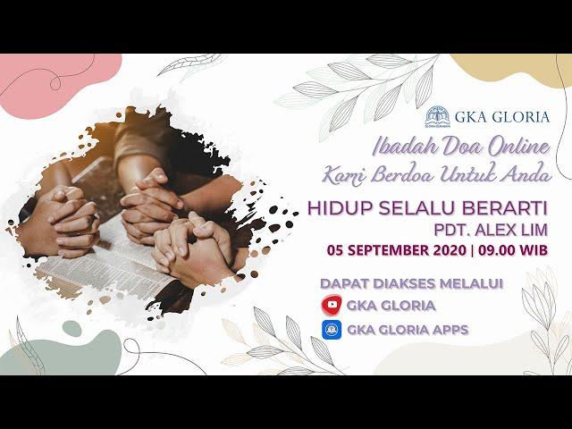 Kami Berdoa Untuk Anda - 05 September 2020
