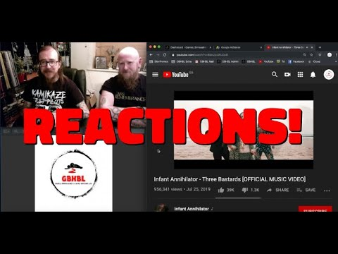 GBHBL Reactions: Infant Annihilator - Three Bastards