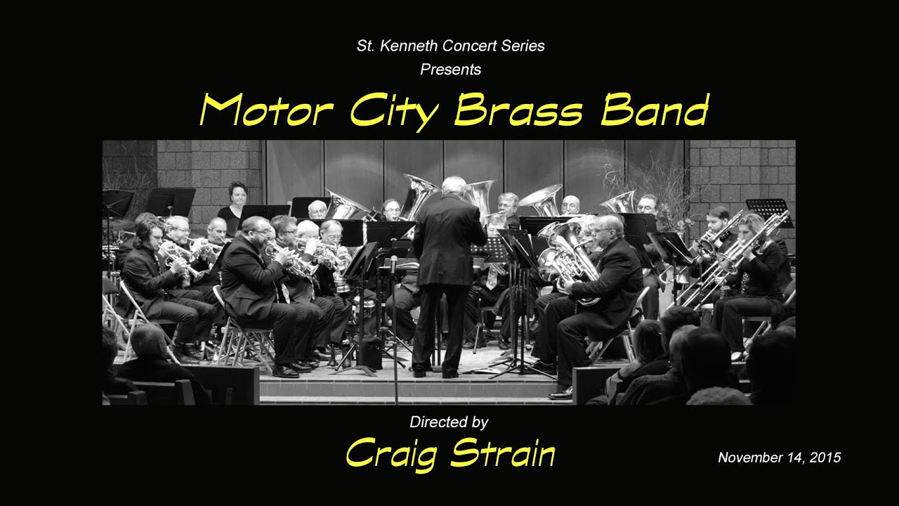 Motor City Brass Band St Kenneth S 2015 2016 Concert
