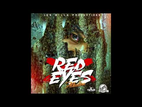 Alkaline   Red Eyes (LA Vida Riddim) May 2017