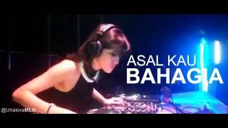 DJ UNA ASAL KAU BAHAGIA ARMADA REMIX TRAP COVER AUDIO