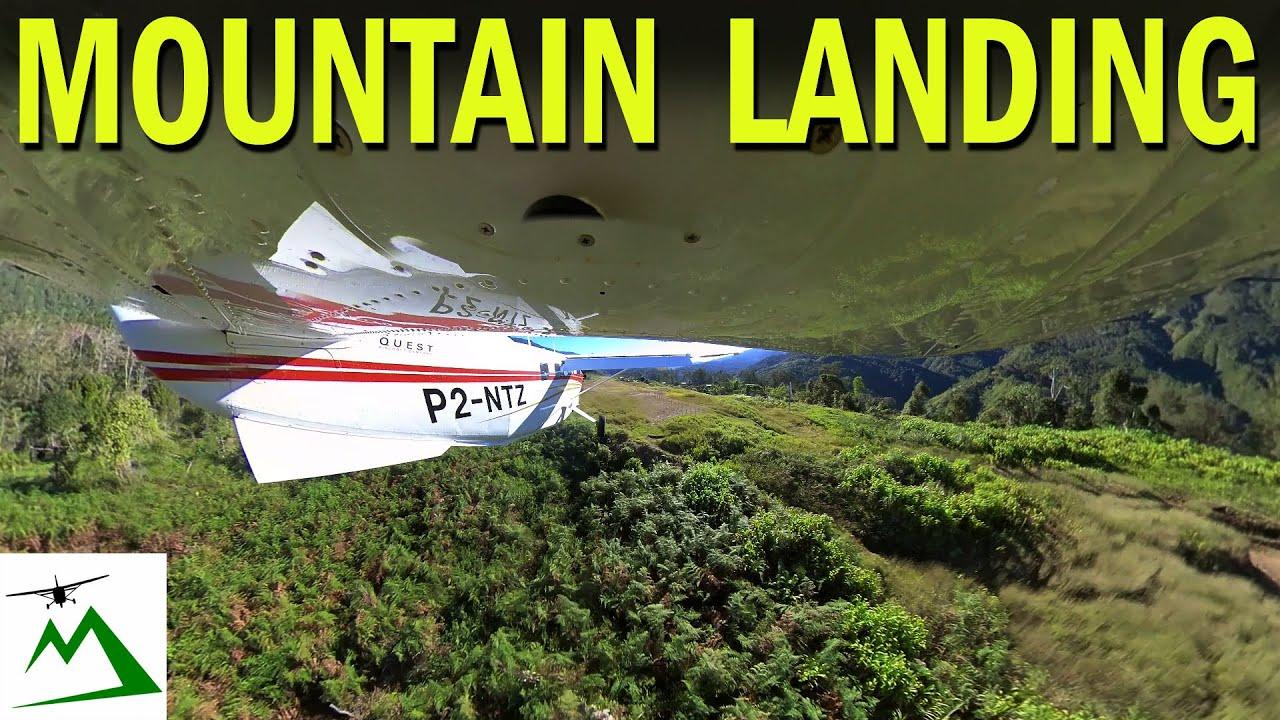 Epic Mountain Top Landing in Papua New Guinea