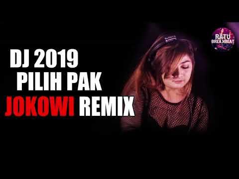 VIRAL !! DJ 2019 Pilih Pak JOKOWI Remix Terbaru Asik Banget