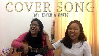 memulai kembali monita tahalea acoustic cover by ester feat maristella jokes receh diawal