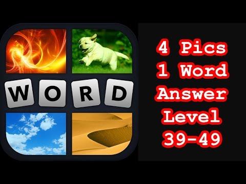 4 Pics 1 Word - Level 39-49 - Hit level 50! - Answers Walkthrough