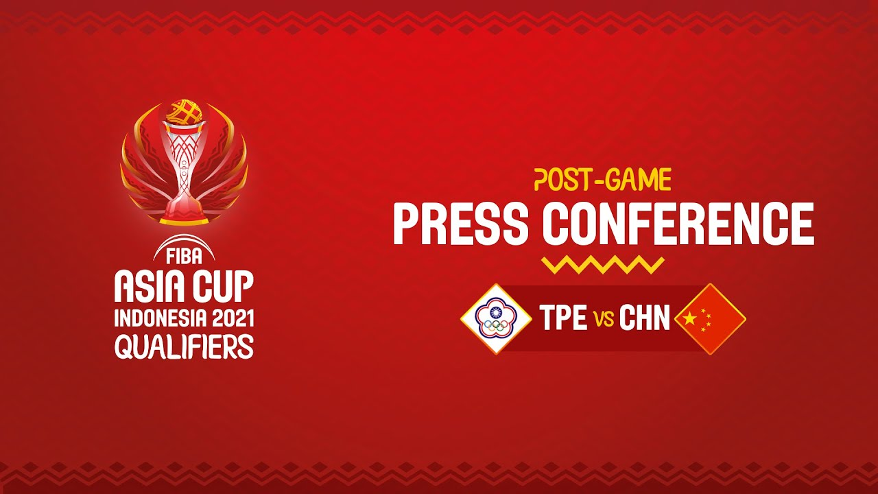 Chinese Taipei v China - Press Conference | Asia Cup 2021 Qualifiers