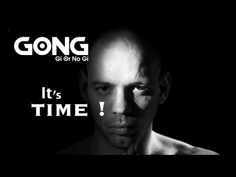 Fight or die : GONG Time ! (motivation)