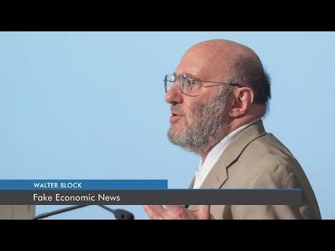 Fake Economic News | Walter Block