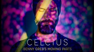 Benny Greb's MOVING PARTS - Celcius