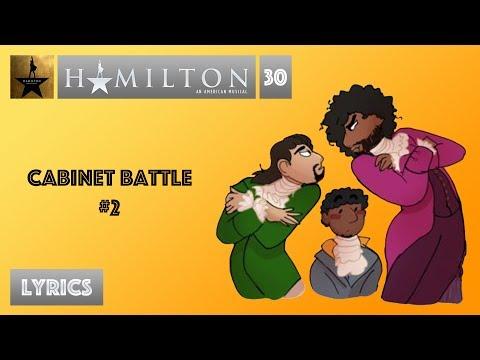 #30 Hamilton - Cabinet Battle #2 [[VIDEO LYRICS]]