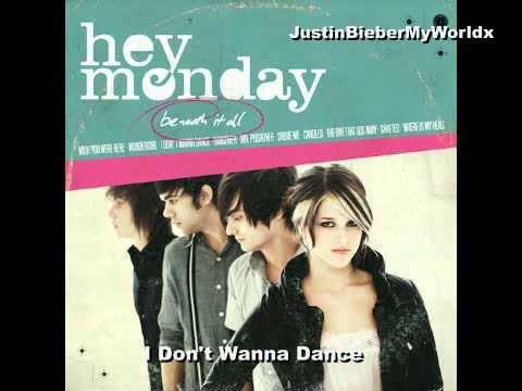 03. I Don't Wanna Dance - Hey Monday [Beneath It All]