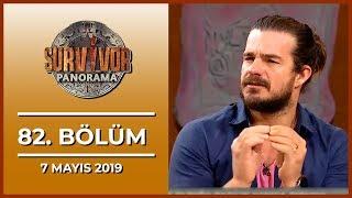 Survivor Panorama 82. Bölüm - 7 Mayıs 2019