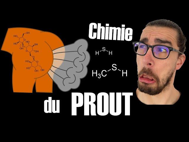 💨 Chimie du PROUT !! 🤢