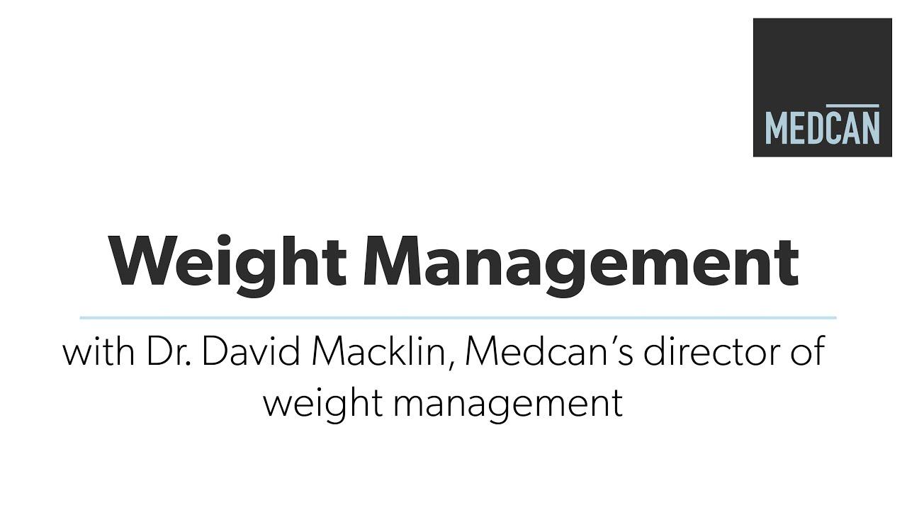 Weight Management with Dr. David Macklin