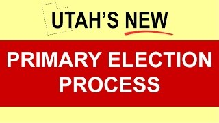 Utah's Primary Election Process