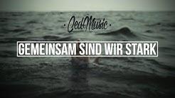 """Ced - """"GEMEINSAM SIND WIR STARK"""" [Lyric Video]"""