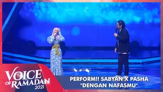 Download Mp3 Sabyan ft Pasha DENGAN NAFASMU VOICE OF RAMADAN 2021