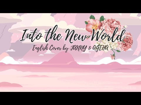 SNSD - Into the New World | English Cover by JANNY & AGEHA