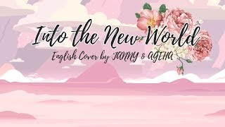 SNSD - Into the New World   English Cover by JANNY & AGEHA