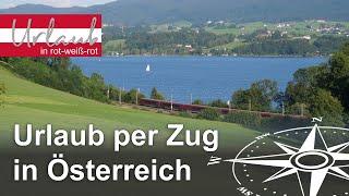 Reisetipps: Mit dem Zug in den Urlaub in Österreich #UrlaubOhneAuto