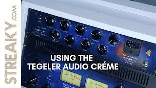 USING THE TEGELER AUDIO CREME MASTERING EQ / COMPRESSOR - Streaky.com