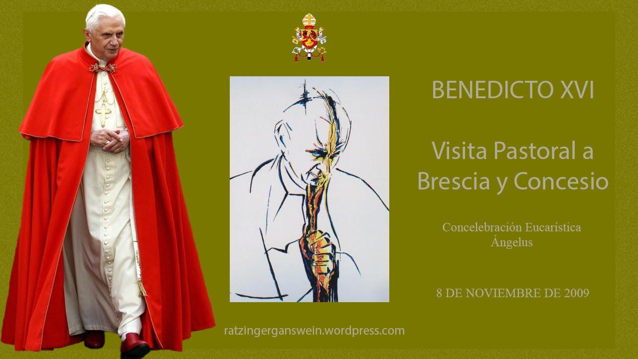 BENEDICTO XVI - ANGELUS (BRESCIA 08-11-2009) - YouTube