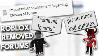 ROBLOX Are Removing Forums (Rant)