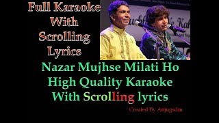 Nazar Mujhse Milati Ho || Hussain Brothers|| karaoke with scrolling lyrics (High Quality)