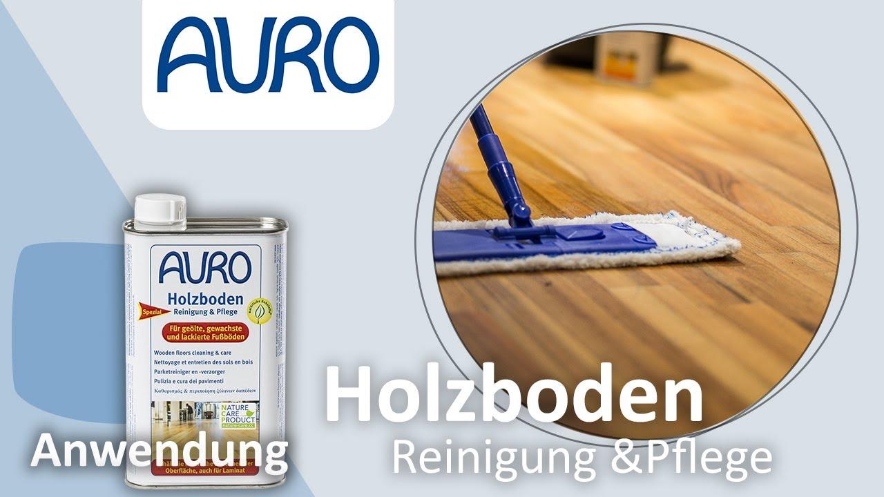 Holzfußboden Reinigen ~ Auro anwendung holzboden reinigung & pflege youtube