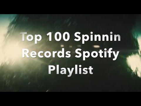 [Top 100] Spinnin Records Spotify Tracks [January 2018]