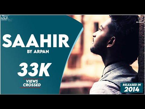 Saahir feat. Arpan ll Namyoho Studios ll Official Video