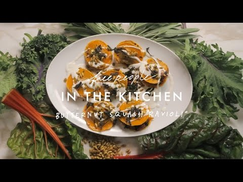 Butternut Squash Ravioli Recipe | In The Kitchen | Free People
