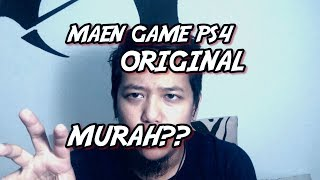 Tips MURAH !! Main Game ORIGINAL PS4 Versinya si ANAKTUA