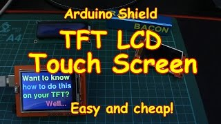 #83 Colour Touch Screen TFT LCD for your Arduino - Cheap & Easy