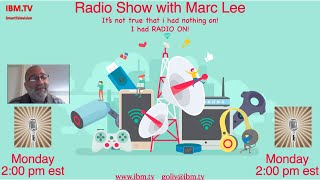 """IBM.TV 20 July 2020 """"Radio Show with Marc """" BUMP Experiment & Doing Good."""