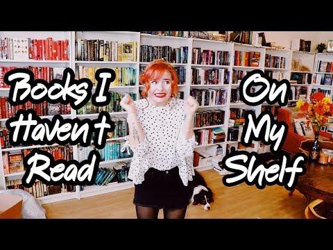 Books I HAVEN'T Read On My Shelf!