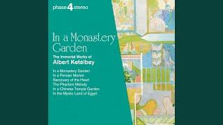 Ketelbey: The Phantom Melody