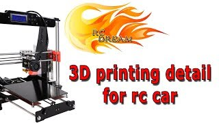 Rc dream. 3d printing detail for rc car. Online translation.