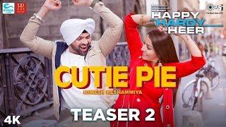 Cutie Pie Teaser 2 Happy Hardy And Heer Himesh Reshammiya & Sonia Mann Shabbir Ahmed