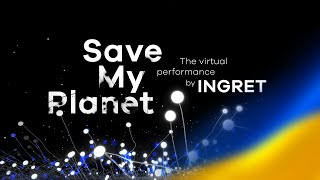 "Live xR Interactive Virtual Performance ""Save My Planet"" - by INGRET"