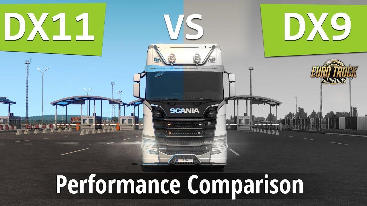 ETS2 -  DirectX 11 vs DirectX 9 (Performance Comparison) | Euro Truck Simulator 2 FPS
