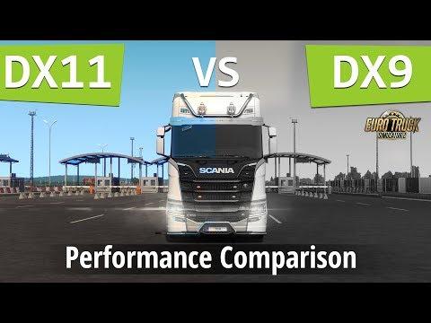 ETS2 -  DirectX 11 Vs DirectX 9 (Performance Comparison)   Euro Truck Simulator 2 FPS