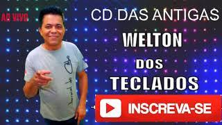 @WELTON DOS TECLADOS OFICIAL DAS ANTIGAS