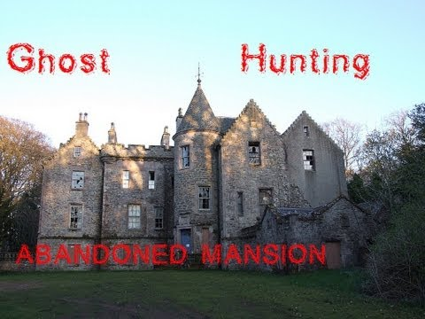 Ghost Hunting in Old Abandoned Mansion - Scotland