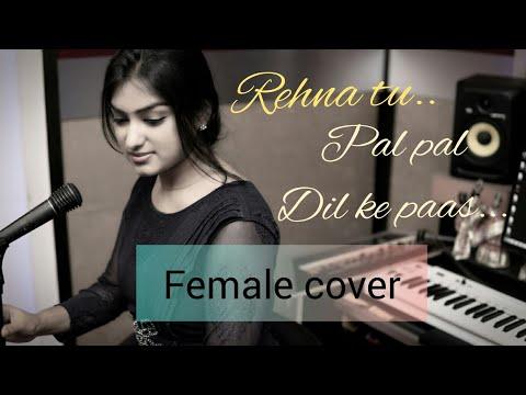 Download Lagu  Pal Pal Dil ke paas - Title Song|Female cover| Arijit Singh| parampara| by Lubna Shamrock| al Mp3 Free